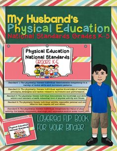 My Husband's Physical Education National Standards Binder Flip Book:Grades K-5. Cheery, bright, and perfect for staying organized! With a binder cover and spine label ($)