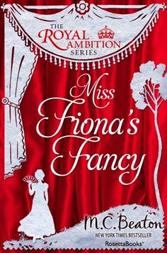 Miss Fiona's Fancy (The Royal Ambition Series Book 3) by ...