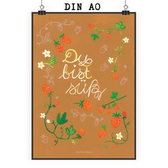 Poster DIN A0 Erdbeeren Du bist süß aus Papier 160 Gramm  weiß - Das Original von Mr. & Mrs. Panda.  Jedes wunderschöne Poster aus dem Hause Mr. & Mrs. Panda ist mit Liebe handgezeichnet und entworfen. Wir liefern es sicher und schnell im Format DIN A0 zu dir nach Hause. Das Format ist 841 mm x 1189 mm.    Über unser Motiv Erdbeeren Du bist süß  Das Design wurde handgezeichnet und kommt aus unserer Wild & Free-Kollektion. Der richtige Spruch für deine beste Freundin oder deinen Partner…