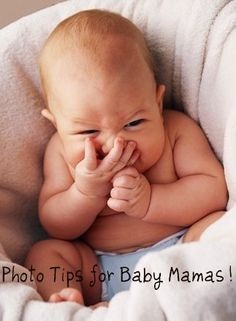 Photo taking tips for baby mamas
