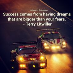 Success comes from having dreams  that are bigger than your fears. - Terry Litwiller  #billionaire #motivationalquotes #mindset #inspiration #lifestyle