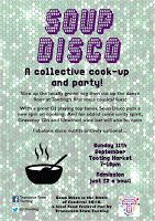 Transition Town Tooting celebrate #ZeroWasteWeek with a Soup Disco!