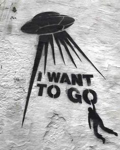 I want to go  #streetart #graffiti #art #artist #instaart #draw #drawing #skecth #sketchbook #pencil #architecture #photography #paint #painting #design #graphic #photo #pic #photooftheday #cool #top #beautiful #like #follow #TagsForLikes #ufo