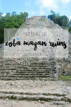 Exploring the Mayan Ruins of Coba in Mexico's Yucatan Peninsula | The Coba Ruins are a large and expansive archeological site with ruins scattered throughout the jungle, including the impressive Nohoch Mul Pyramid. Visiting these ruins makes a perfect day trip from Tulum, Valladolid or Playa del Carmen. Check out my blog for more information and photos to help you plan your adventure!