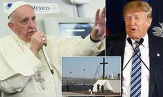 Pope's all-out attack on Trump: 'not Christian' #DailyMail | These are some of the stories. See the rest @ http://twodaysnewstand.weebly.com/mail-onlinecom or Video's @ http://www.dailymail.co.uk/video/index.html
