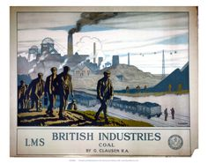 British Industries, Coal, LMS, c.1924 Art Print Posters Uk, Train Posters, Railway Posters, Cool Posters, Industrial Paintings, British Travel, Train Art, Frames For Canvas Paintings, Coal Mining