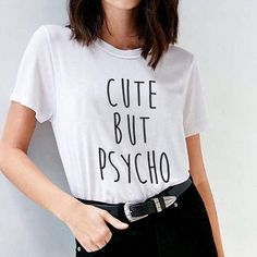 Cute but psycho shirt for women gifts men shirt for teen girls teens unisex grunge tumblr flatlay instagram style instagram blogger punk hipster gifts ideas handmade casual fashion dope cute classy graphic funny tops fall winter Christmas Thanksgiving cozy regular fit shirts clothes outfits