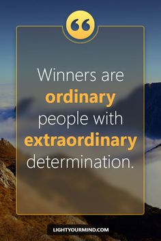 Winners are ordinary people with extraordinary  determination. | | Motivational quotes for success | Goal quotes | Passion quotes | Motivational Quotes #success #quotes #inspirational #inspired