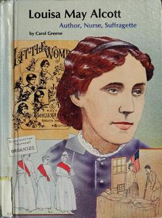 Louisa May Alcott by Carol Greene, 126 pgs