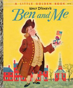 Ben and Me Illustrated by Campbell Grant Written by Robert Lawson Copyright 1954 OMG Amos Old Children's Books, Vintage Children's Books, Good Books, Vintage Kids, Vintage Stuff, Love Book, Book 1, Roman, Film D'animation