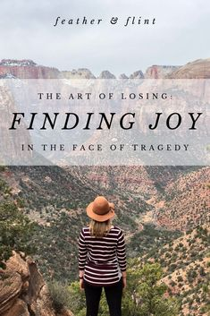 The Art of Losing: Death, Divorce & Finding Joy in the Face of Tragedy Fear Of Being Alone, Blogger Lifestyle, Lasting Love, Marriage And Family, Human Emotions, Joy And Happiness, New Perspective, Spiritual Life, Mindful Living