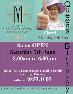 queens birthday Morning Call, Queen Birthday, Appointments Available, Mane Attraction, Still Have, Salons, Queens, Hair Beauty, Studio