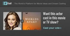 Leighton Meester as Laurel Garland. in Worlds Apart? Support this movie proposal or make your own on The IF List.