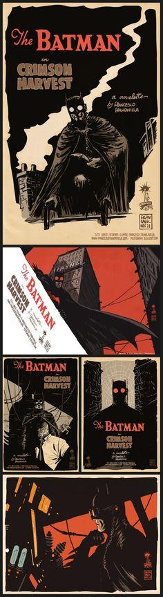 "The BATMAN in ""CRIMSON HARVEST"" A novelette by Francesco Francavilla"