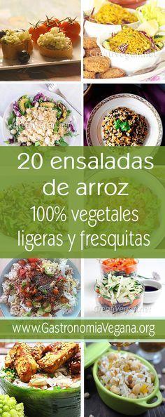 20 ensaladas de arroz veganas, ligeras y frescas Vegan Vegetarian, Vegetarian Recipes, Cooking Recipes, Healthy Recipes, Food C, Slow Food, Vegan Snacks, Going Vegan, I Love Food