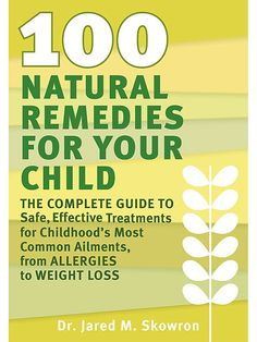 Natural Remedies for 5 Common Kid Ailments