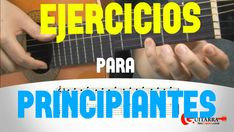 5 ejercicios de guitarra para principiantes