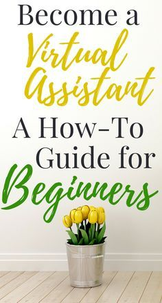 Think you'd make a great virtual assistant but don't know how to go about becoming one? This roundup will provide you all the information needed to get started as a virtual assistant!