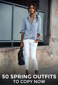50 Spring Outfit Ideas to Copy Now some cute ideas you can tailor to your style