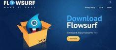 FlowSurf.com est un pirate de navigateur conçu par des voyous de cyber afin de ruiner le système complet.