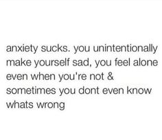 Impressive Tricks Can Change Your Life: Anxiety Thoughts Introvert anxiety funny meme.Anxiety Triggers Health anxiety causes thoughts.Anxiety Quiz Do You. Sad Quotes, Quotes To Live By, Life Quotes, Inspirational Quotes, Anxious Quotes, Not Okay Quotes, Motivational Quotes, Thoughts, Feelings