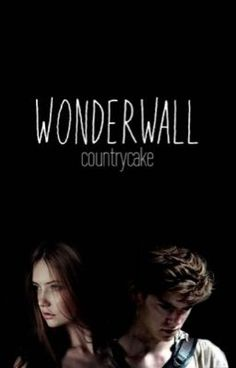 """Wonderwall (The Maze Runner, Newt)"" (Book 1/2)"