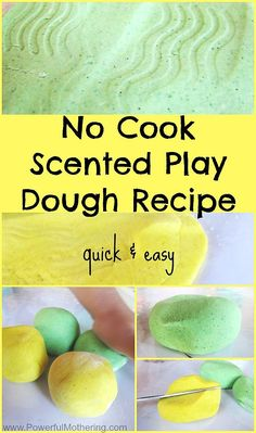 Make lovely smelling play dough the quick and easy way with this No Cook Scented Play Dough Recipe!
