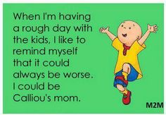Fucking hate #caillou