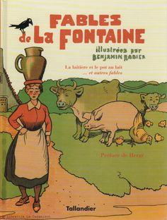 LA FONTAINE, JEAN DE. Fables de La Fontaine : La laitière et le pot au lait et…