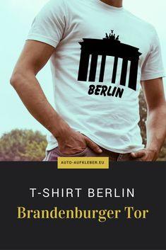 Herren T-Shirt Berlin - Brandenburger Tor. Weitere coole Männer Funshirts mit Sehenswürdigkeiten und Wahrzeichen Motiven sind im Shop erhältlich.
