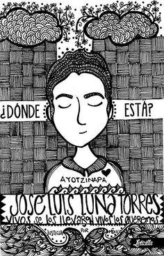 """""""¿Dónde Está?""""  FUE EL ESTADO: #YaMeCansé #MéxicoEstadoFallido #MéxicoViolento #Impunidad #Represión #DDHH #Ayotzinapa #Iguala #Guerrero #México #Normalistas #AyotzinapaSomosTodos #JusticiaParaAyotzinapa #JusticeForAyotzinapa #YoSoyAyotzinapa #AcciónGlobalPorAyotzinapa #PresosPolíticosLIBERTAD #Artículo39RenunciaEPN #20NovMx #Cocula #TodosSomosCompas"""