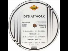 DJ's At Work - Balloon (El Globo) (Techno Mix)