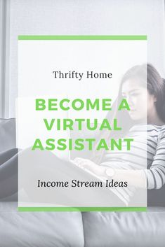 Income Stream Ideas: Virtual Assistant - Thrifty Home and Garden