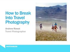 How to Break Into Travel Photography