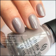 China Glaze Dope Taupe – Rebel Collection 2016 www.imabeautygeek.com I can't wait to try this for Fall 2016!