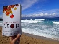 Reader sent photo of where enjoying #WhenAllBallsDrop - Coast of Maui, Hawaii Where are you reading it? Get a copy for your beach reading: http://www.amazon.com/When-All-Balls-Drop-Everything/dp/1627871217/ref=sr_1_1?s=books&ie=UTF8&qid=1438895719&sr=1-1&keywords=when+all+balls+drop #books #inspiration #memoirs