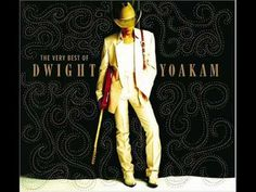 Dwight Yoakam - 1000 Miles From Nowhere (Love, love, LOVE the video to this song!)