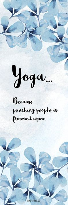 """Yoga... Because Punching People Is Frowned Upon - Yoga Mat 