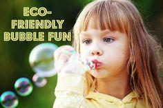 Eco-Friendly Bubble Making Recipe and Ideas