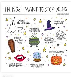 halloween inspired list of things to stop doing, bullet journal style Affirmations Positives, Up Book, Self Care Activities, Bullet Journal Ideas Pages, Journal Inspiration, Self Improvement, Self Help, Happy Halloween, Halloween Humor
