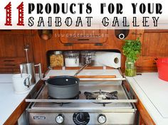 11 must have products that make using a sailboat galley easier - small space living - small kitchen gadgets - sailboat galley products