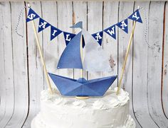 Cake Topper Paper Sailboat & Sail Away Cake Banner Birthdays Nautical, $9.00