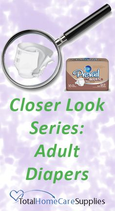 """On many of our diaper descriptions, you may see words like, """"cloth-back"""" or """"zones."""" We thought our customers might appreciate a closer look at the different words and phrases that are used to describe adult diapers. Different Words, Diapers, Closer, Baby Burp Cloths"""