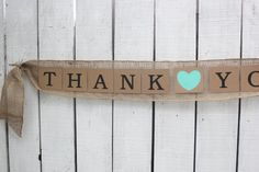thank you wedding banner burlap swag  country vintage rustic wedding thank you banner . mint heart by montanasnow,