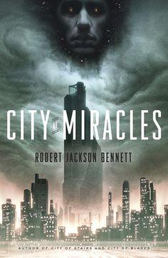City of Miracles (The Divine Cities #3) - Robert Jackson Bennett