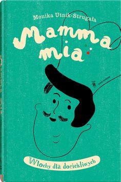 Mamma mia - Wydawnictwo Dwie Siostry