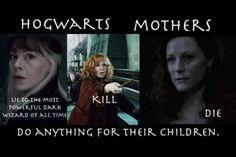 Những bà mẹ Hogwarts, có thể làm mọi thứ vì con của mình.