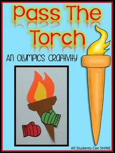 Pass The Torch - An Olympics Craftivity To Teach Teamwork