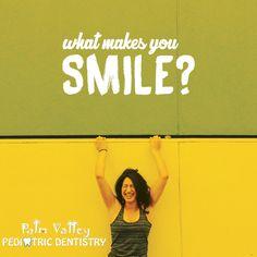 Tell us one thing that makes you smile!   #dental www.pvpd.com #smile #parenting #motivation #pediatricdentistry #My5WordChildhoodDelights #lukeairforcebase #wigwam #litchfieldpark #LukeAFB #arizona #mondaymotivation #fitness