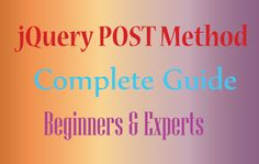 jQuery Post Complete Guide for Beginners and Experts - Examples & Codes Coding, Learning, Studying, Teaching, Programming, Onderwijs